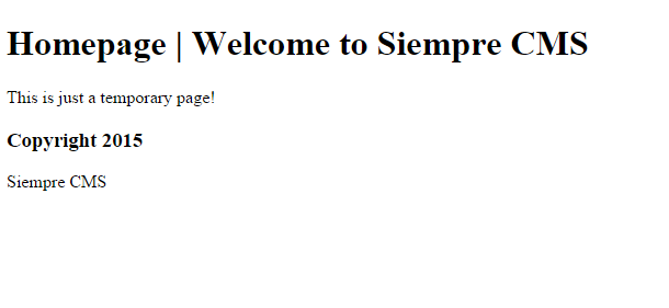 Default landing page when SiempreCMS is first installed